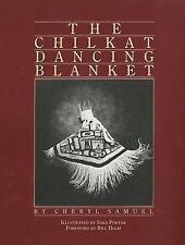 The Chilkat Dancing Blanket, Samuel, Cheryl, Good Book
