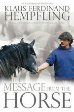 The Message from the Horse by Klaus Ferdinand Hempfling (2015, Paperback)