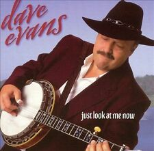 Just Look At Me Now [Remaster] by Dave Evans (Banjo) (CD, Feb-2003, Rebel)