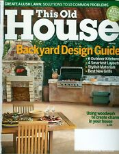 2006 This Old House Magazine: Backyard Design Guide/Outdoor Kitchens/Solar Shing