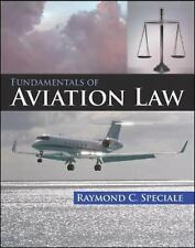 Fundamentals of Aviation Law by Raymond C. Speciale (2006, Hardcover)
