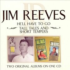 He'll Have to Go/Tall Tales and Short Tempers by Jim Reeves (CD, Aug-2004, Bmg)