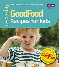 Good Food: Recipes for Kids: Triple-tested Recipes by Angela Nilsen, Jeni...