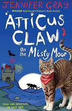 Atticus Claw On the Misty Moor (Atticus Claw: World's Greatest Cat Detective), G