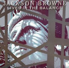 Lives In The Balance  Jackson Browne