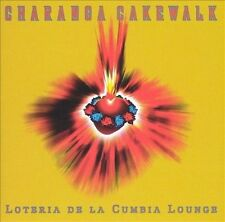 Loteria de la Cumbia Lounge by Charanga Cakewalk (CD, Oct-2004, Triloka)