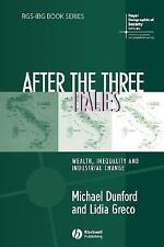 After the Three Italies: Wealth, Inequality and Industrial Change (Rgs-Ibg Book