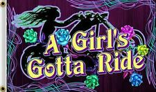A GIRLS GOTTA RIDE 3 X 5 FLAG FL377 bikers item LARGE 3X5 motorcycle LADY bike