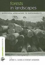 Forests in Landscapes: Ecosystem Approaches to Sustainability (The Ear-ExLibrary
