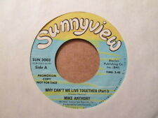 MIKE ANTHONY - Why Can't We Live Together - SUNNYVIEW 3003 (promo) 45rpm