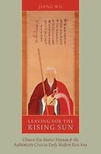 Leaving for the Rising Sun: Chinese Zen Master Yinyuan and the Authenticity Cris