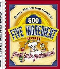 G, 500 Five-Ingredient Recipes (Better Homes & Gardens), Better Homes and Garden