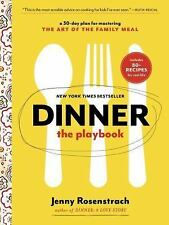 Dinner: The Playbook: A 30-Day Plan for Mastering the Art of the Famil-ExLibrary