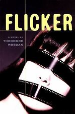Flicker: A Novel by Theodore Roszak.(Trade PBK) LN FREE SHIPPING