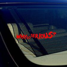 "Joker Why So Serious Super Bad Evil Body Window Car White Sticker Decal 7.5"" #32"