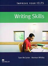 Macmillan IMPROVE YOUR IELTS Writing Skills by S. McCarter & N. Whitby @NEW@