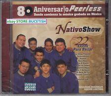 Nativo Show 80 Aniversario Peerless 22 Exitos Para Bailar CD New Nuevo