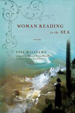 Woman Reading to the Sea by Williams and Lisa Williams (2009, Paperback)