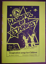 Aust Primary Students: A HANDFUL OF STARDUST Songs for Children Music Sheet Book