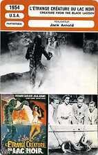 Fiche Monsieur Cinéma. L'étrange Créature du Lac Noir. U.S.A. 1954 Jack Arnold