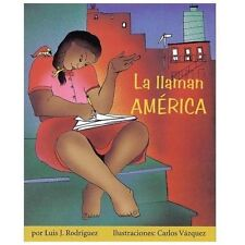La llaman América (Children's Literature Series)