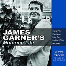 James Garner's Motoring Life : Grand Prix the Movie, Baja, the Rockford...