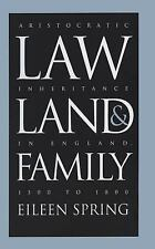 Studies in Legal History: Law, Land, and Family : Aristocratic Inheritance in...