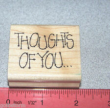 Thoughts of you Stamp Wood Mounted Rubber Nice Size for Tags and Cards