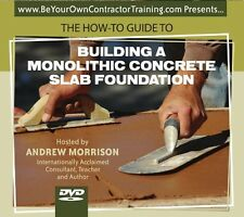 The How-To Guide to Building a Monolithic Concrete Slab Foundation (DVD)
