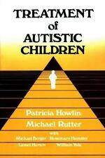 Wiley Series on Studies in Child Psychiatry: Treatment of Autistic Children...