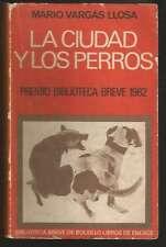 Mario Vargas Llosa Book La Ciudad Y Los Perros 1ºEd '72