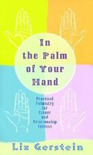 In the Palm of Your Hand: Practical Palmistry for Career and Relationship Succes