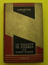 Le tailleur de pierre de Saint-Point ( Récits villageois ) Lamartine - 1928
