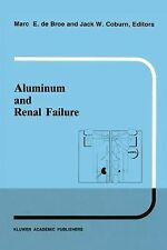 Developments in Nephrology: Aluminum and Renal Failure 26 (2011, Paperback)
