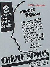 PUBLICITE CREME SIMON DEPUIS 70 ANS PRODUIT DE BEAUTE DE 1930 FRENCH AD PUB RARE