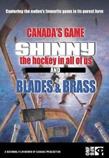 Canada's Game: Shinny - The Hockey In All Of Us / Blades & Brass (DVD) NEW