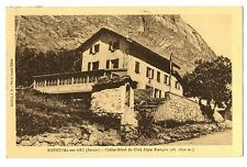 CPA 73 Savoie Bonneval-sur-Arc Châlet-Hôtel du Club Alpin Français