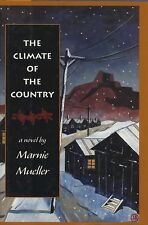 Marnie Mueller~THE CLIMATE OF THE COUNTRY~SIGNED 1ST/DJ~NICE COPY