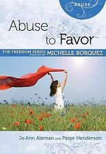 Abuse to Favor Minibook [Freedom series] (Freedom (Rose Publishing)), Paige Hend
