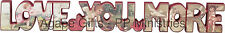 PBK Valentine Chunky Wood Decor - Vintage Collage Love You More #20921