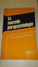 Wr. Chetteoui - La nouvelle parapsychologie - Sorlot/Lanore