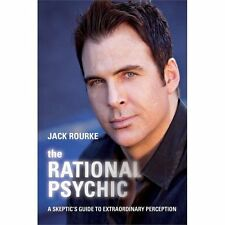 NEW - The Rational Psychic: A Skeptic's Guide to Extraordinary Perception
