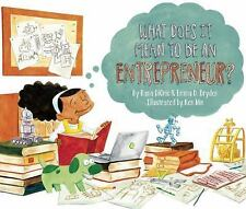 What Does It Mean To Be An Entrepreneur? DiOrio, Rana, Dryden, Emma D.