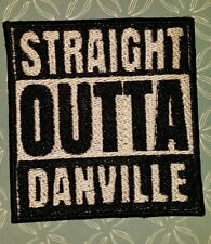 STRAIGHT OUTTA DANVILLE MOTORCYCLE BIKER EMBROIDERED VEST PATCH IRON ON
