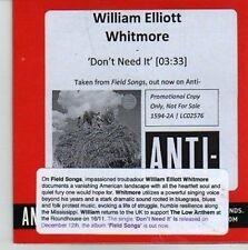 (CV839) William Elliott Whitmore, Don't need It - 2011 DJ CD