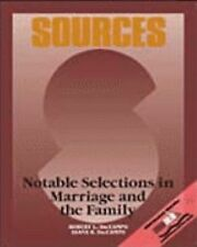 Sources Ser.: Notable Selections in Marriage and the Family by Robert L....