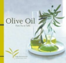 Olive Oil: From Tree to Table Knickerbocker, Peggy