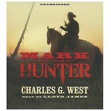Mark of the Hunter by Charles G. West (2013, CD, Unabridged)