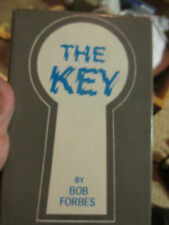 The Key Bob Forbes 1974 1st Edition-Signed in 1975