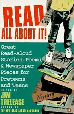 Read All About It!: Great Read-Aloud Stories, Poems, and Newspaper Pieces for Pr